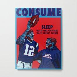 CONSUME: Deflategate the Crybaby and the Smug Prick Metal Print