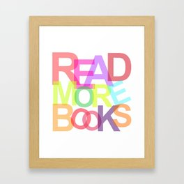 READ MORE BOOKS Framed Art Print