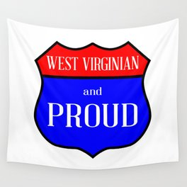West Virginian And Proud Wall Tapestry