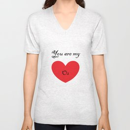 VALENTINE'S DAY you are my O2 Unisex V-Neck