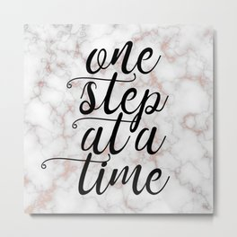 One step at a time Metal Print