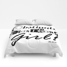 Obstinate, Headstrong Girl - Jane Austen quote from Pride and Prejudice Comforters