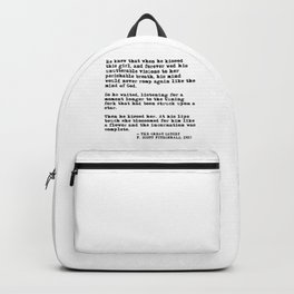 When he kissed this girl - The Great Gatsby - Fitzgerald quote Backpack