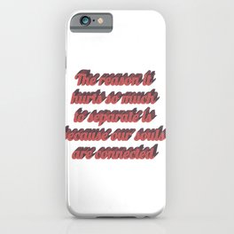 Long distance relationship I love you quotes sayings iPhone Case