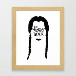 On Wednesday We Wear Black Framed Art Print