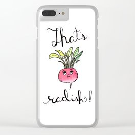 Illustration: That's Radish, food art, kitchen art, radish, puns Clear iPhone Case
