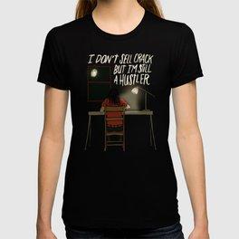 STILL A HUSTLER T-shirt