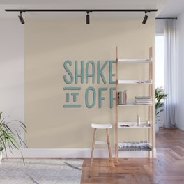 Shake it off Wall Mural