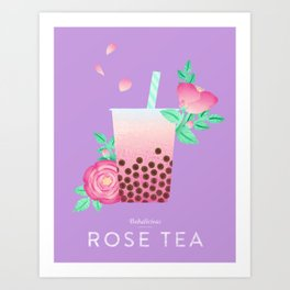 Bobalicious Rose Tea Art Print