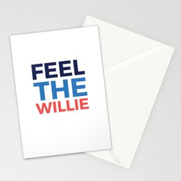FEEL THE WILLIE Stationery Cards