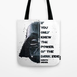 The Power of the Dark Side - Darth Vader Tote Bag
