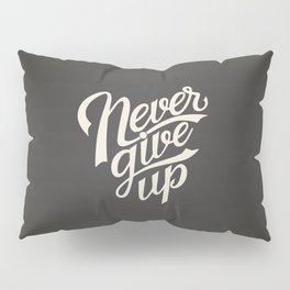 The Inspirational Quote II Pillow Sham