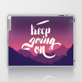 Keep going on. Hand lettering vector illustration Laptop & iPad Skin