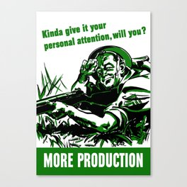 More Production -- World War Two Canvas Print