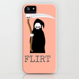 flirting with death iPhone Case