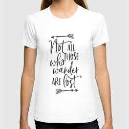 PRINTABLE Art,Not All Who Wander Are Lost,Travel Poster T-shirt