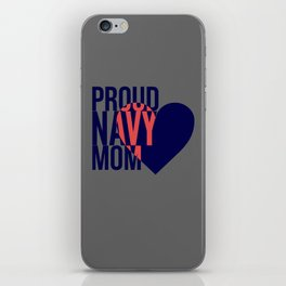 Proud Navy Mom iPhone Skin