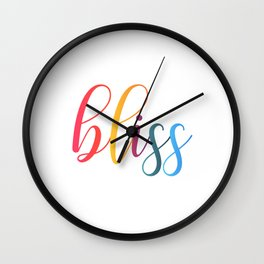 bliss quote typography Wall Clock
