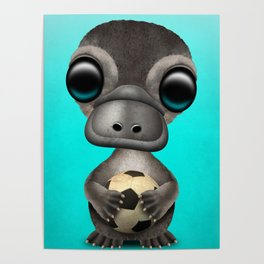 Cute Baby Platypus With Football Soccer Ball Poster
