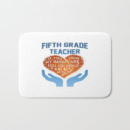 5th Grade Teacher Bath Mat