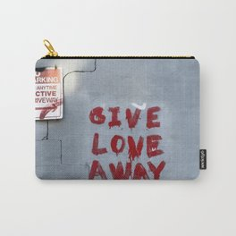 Give Love Away Carry-All Pouch