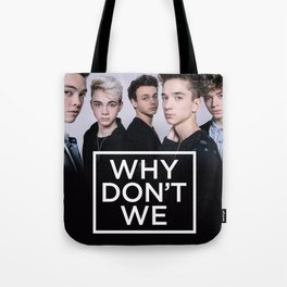 Why Don't We Tote Bag