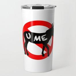 Never Assume Travel Mug