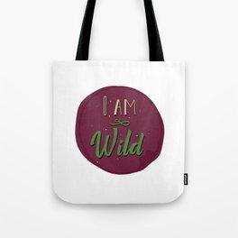 """""""I am wild,"""" replied Grantaire. Tote Bag"""