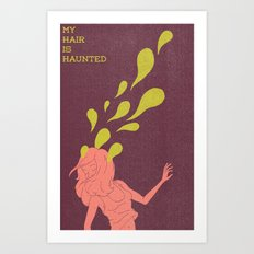 Haunted Hair Art Print