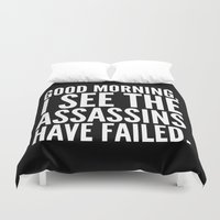 sayings Duvet Covers featuring Good morning, I see the assassins have failed. (Black) by CreativeAngel