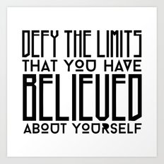 Defy Your Own Limits Art Print