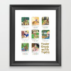 Tinder Guys With Tigers Framed Art Print