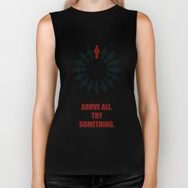 Lab No. 4 - Above All Try Something Business Quote Biker Tank