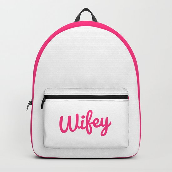 Wifey Quote Backpack