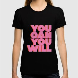 You Can You Will Bold Motivational Typography on Light Beige Background | Text Art T-shirt