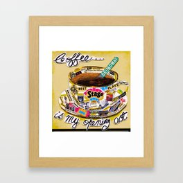 Coffee Is My Opening Act Framed Art Print