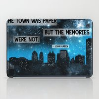 john green iPad Cases featuring Paper Towns John Green Quote by denise