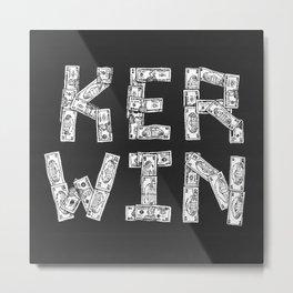 #KerwinMoney Metal Print
