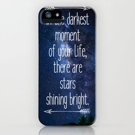 Stars Quote iPhone Case