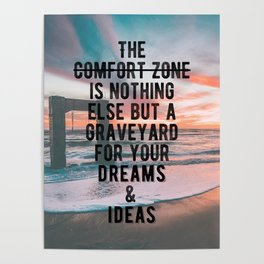 Motivational - Run From Your Comfort Zone Quote Poster