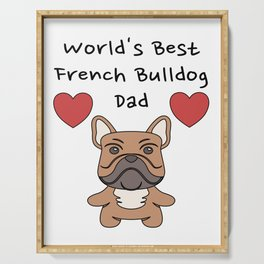 World's Best French Bulldog Dad   Cute Dog Father Design Serving Tray