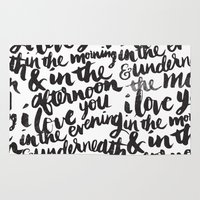 i love you Area & Throw Rugs featuring I love you in the morning by Matthew Taylor Wilson
