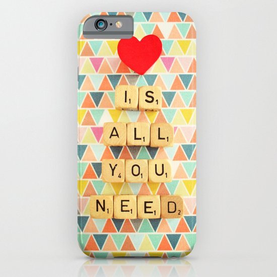 Love is All You Need iPhone & iPod Case