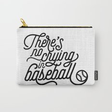 There's No Crying in Baseball Carry-All Pouch