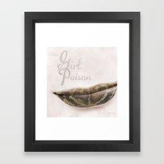 That Girl is Poison Framed Art Print