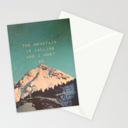 THE MOUNTAIN IS CALLING AND I MUST GO Stationery Cards