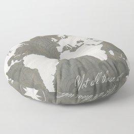 Not All Who Wander - World Map Floor Pillow