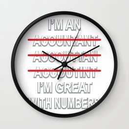 I Am Accountant Complicated Funny Poison Wall Clock