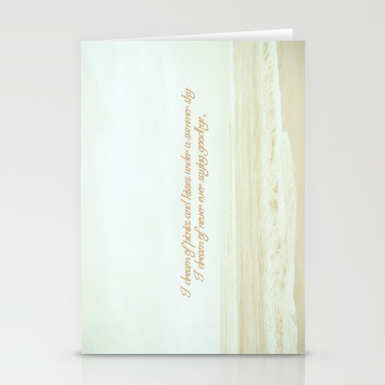 I dream of never ever saying goodbye. Stationery Cards