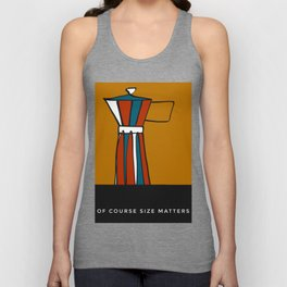 """Beloved moka- with caption """"Of course size matters"""" Unisex Tank Top"""